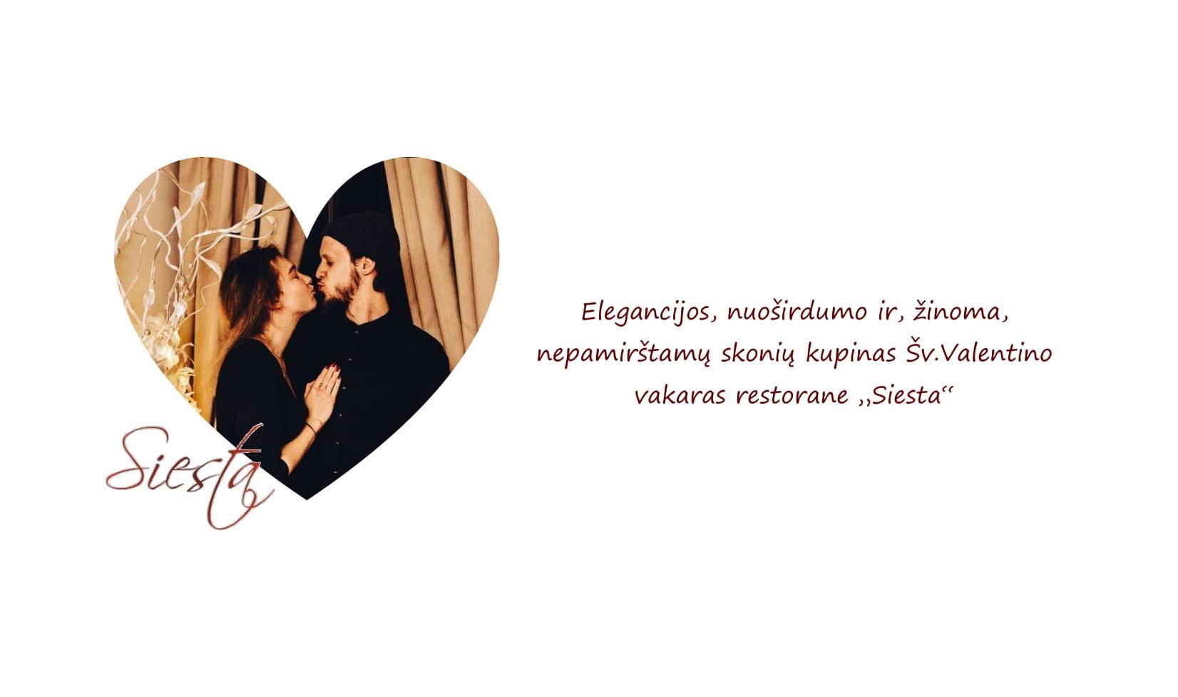 """Gurmaniškai elegantiškas Šv.Valentino vakaras """"Siestoje"""""""